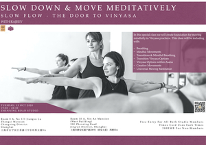 Slow Down & Move Meditatively  with Rajeev 13 Oct 2020