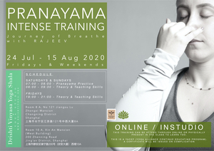 Pranayama Intense Training  with Rajeev Jul - Aug 2020